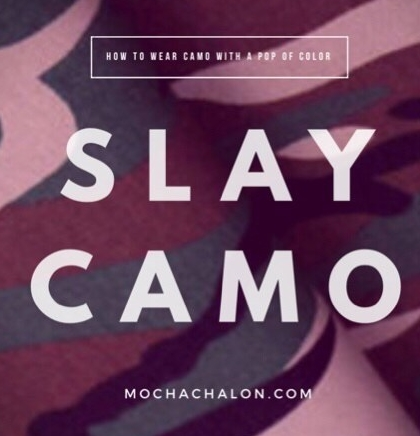 How to Wear Camo with a Pop ofColor